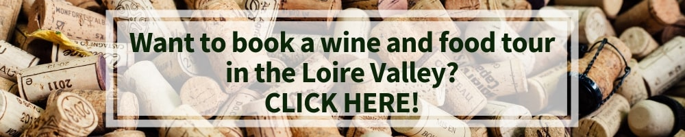 wine and food tours in the Loire Valley winerist.com